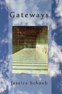I won a copy of Jessica Schaub's Gateways!