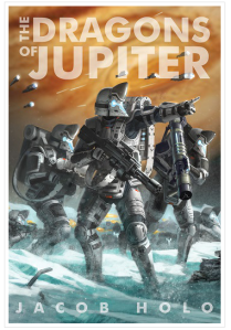 Jacob Holo's The Dragons of Jupiter...see his Amazon sales page!
