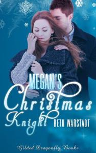 Megan's Christmas Knight, by Beth Warstadt